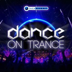 Dance on trance