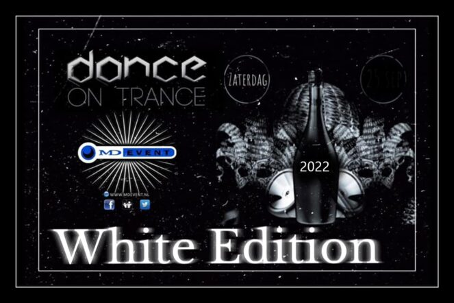 MD Event Presents DANCE ON TRANCE - WHITE EDITION 2022